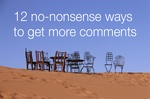 12 no-nonsense ways to get more comments