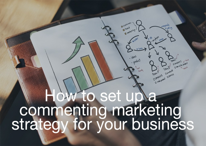 commenting marketing strategy
