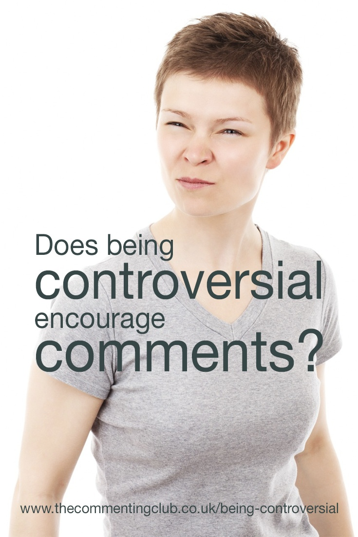 Do you dare to attempt at being controversial when you blog? If you do, and you go about it the right way, it could result in some very interesting results.