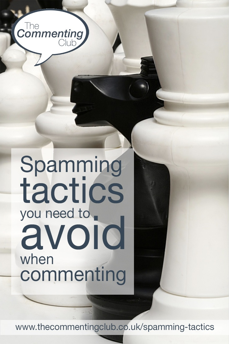 Readers who are rubbish at commenting fall pray to spamming tactics that ruin your reputation. You'll need to avoid these to succeed with your comments.