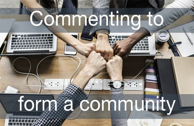 commenting to form a community