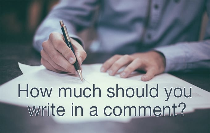 how much should you write in a comment