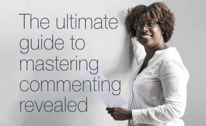 the ultimate guide to mastering commenting revealed
