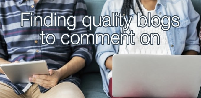 finding quality blogs to comment on