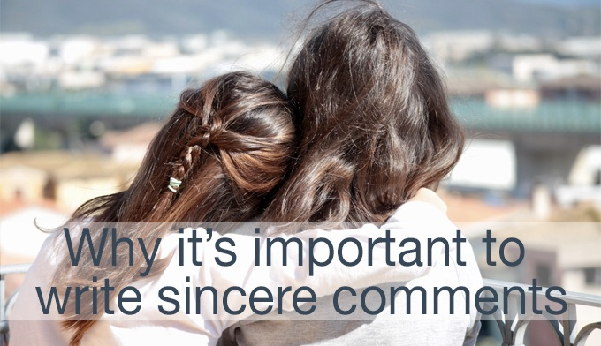 sincere comments