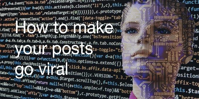 posts go viral