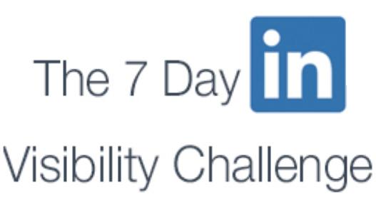 7 day LinkedIn visibility challenge