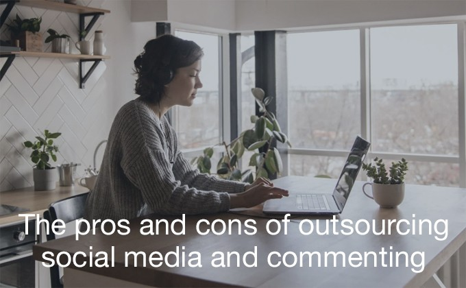 outsourcing social media and commenting