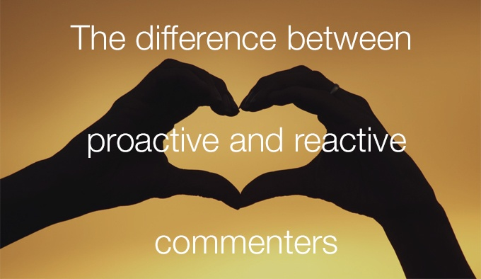 proactive and reactive commenters