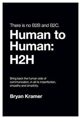 There is no B2B and B2C. Human to Human: H2H
