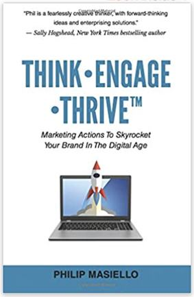 Think • Engage • Thrive : Marketing actions to skyrocket your brand into the digital age