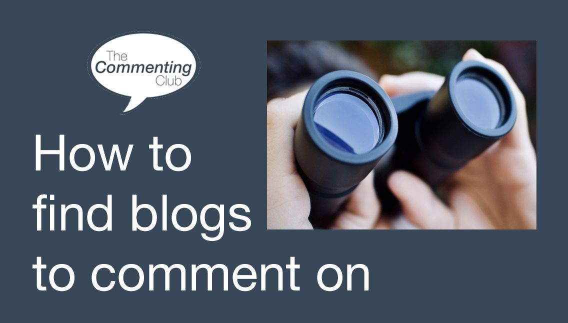 how to find blogs to comment on