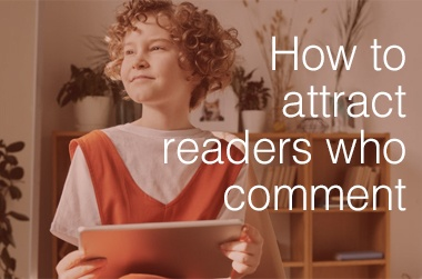 attract readers who comment cover