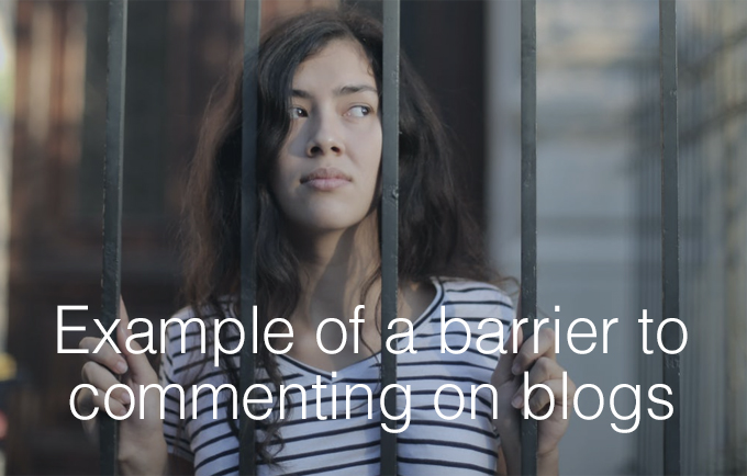 example of a barrier to commenting on blogs